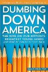 Dumbing Down America